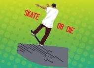 Skate Or Die Design